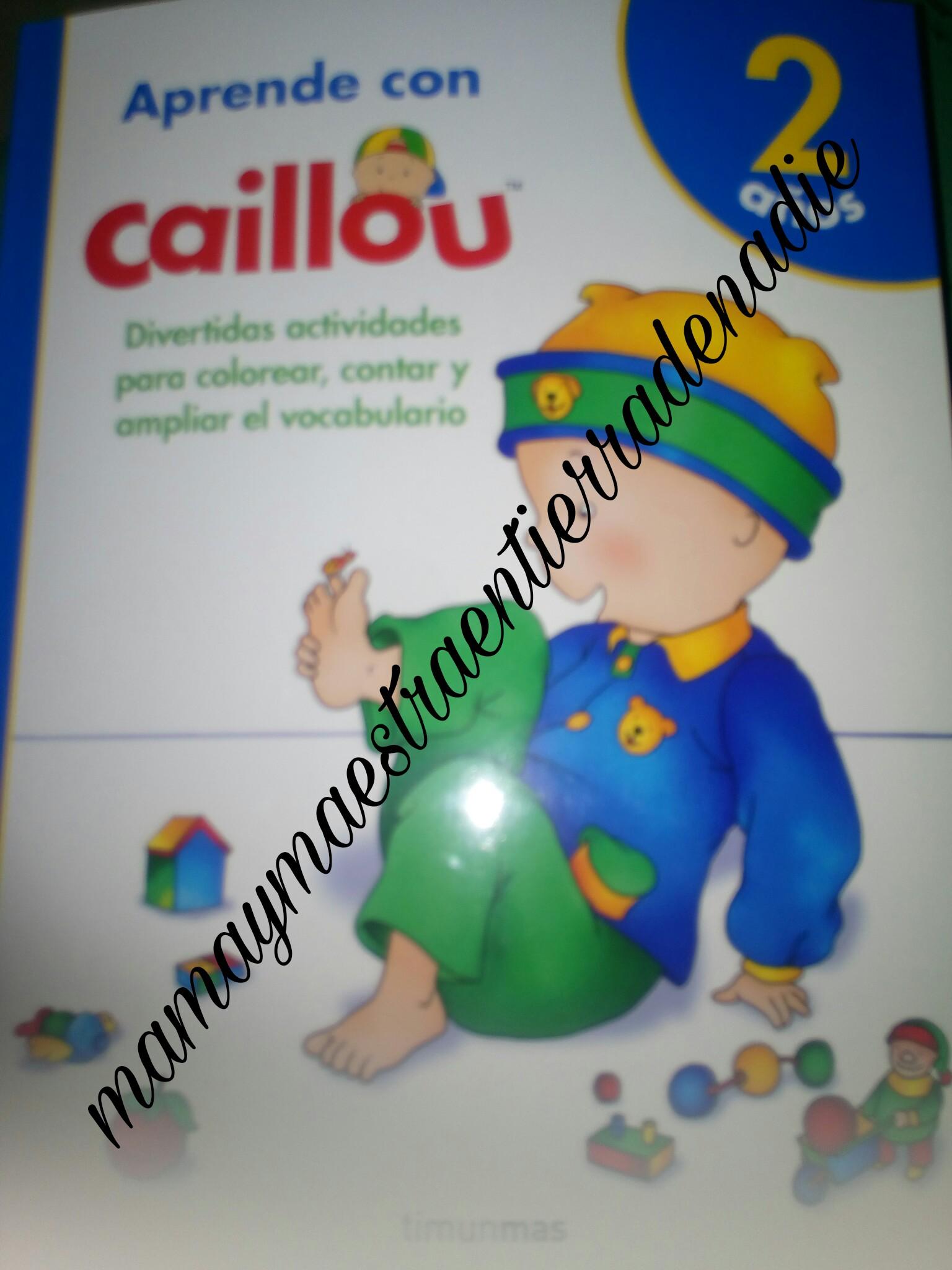 Aprende con Caillou gracias a Boolino – Mamaymaestraentierradenadie